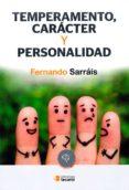 TEMPERAMENTO, CARACTER Y PERSONALIDAD - 9788484693376 - FERNANDO SARRAIS