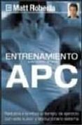 ENTRENAMIENTO APC (ACCION PERIFERICA DEL CORAZON) - 9788489840676 - MATT ROBERTS
