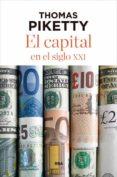 EL CAPITAL EN EL SIGLO XXI - 9788490565476 - THOMAS PIKETTY