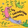 LOS COCODRILOS COPIONES - 9788494303876 - DAVID BEDFORD