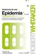 ANATOMÍA DE UNA EPIDEMIA - 9788494381676 - ROBERT WHITAKER