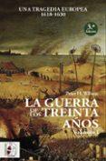 LA GUERRA DE LOS TREINTA AÑOS I - 9788494627576 - PETER H. WILSON