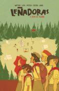 leñadoras: a vista de pajaro-noelle stevenson-grace ellis-9788494785276