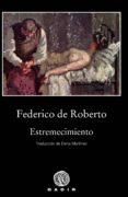 ESTREMECIMIENTO - 9788494837876 - FEDERICO DE ROBERTO