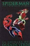 SPIDERMAN LOS IMPRESCINDIBLES Nº 4: LA AMENAZA DEL DUENDE VERDE - 9788496734876 - STAN LEE