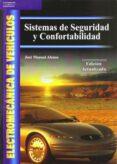 ELECTROMECANICA DE VEHICULOS: SISTEMAS DE SEGURIDAD Y CONFORTABIL IDAD - 9788497323376 - JOSE MANUEL ALONSO