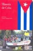 HISTORIA DE CUBA - 9788497440776 - CONSUELO NARANJO OROVIO