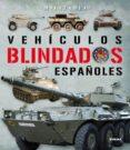 VEHICULOS BLINDADOS EN ESPAÑA - 9788499280776 - VV.AA.