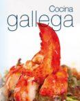 COCINA GALLEGA - 9788499395876 - VV.AA.