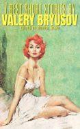 Descargas de mobi ebook 7 BEST SHORT STORIES BY VALERY BRYUSOV de VALERY BRYUSOV en español 9788577775576