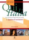 QUI ITALIA 2. QUADERNO DI ESERCITAZIONI (CORSO ELEMENTARE DI LING UA ITALIANA PER STRANIERI) - 9788800853576 - ALBERTO MAZZETTI