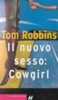 IL NUOVO SESSO: COWGIRL - 9788880896876 - TOM ROBBINS