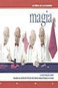 MAGIA (UN LIBRO EN MOVIMIENTO) - 9789583013676 - COLIN FRANCOME