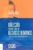 DIRECCION ESTRATEGICA DE RECURSOS HUMANOS: GESTION POR COMPETENCI AS CASOS - 9789506414382 - MARTHA ALICIA ALLES