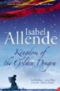 KINGDOM OF THE GOLDEN DRAGON - 9780007177486 - ISABEL ALLENDE