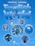ENGLISH WORLD 2 ACTIVITY BOOK - 9780230024786 - VV.AA.