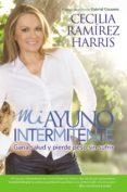 MI AYUNO INTERMITENTE - 9780718085186 - CECILIA RAMIREZ HARRIS