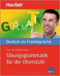 UEBUNGSGRAMMAT.F.D.OBERSTUFE.LIB.+SOL. - 9783192074486 - VV.AA.
