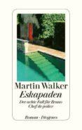 ESKAPADEN - 9783257069686 - MARTIN WALKER