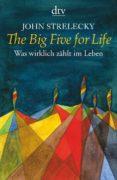 THE BIG FIVE FOR LIFE - 9783423345286 - JOHN STRELECKY