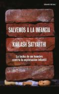 Descarga gratuita en línea SALVEMOS A LA INFANCIA FB2 de KAILASH SATYARTHI