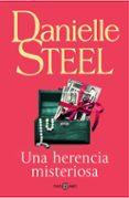UNA HERENCIA MISTERIOSA - 9788401019586 - DANIELLE STEEL