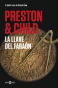 la llave del faraón (gideon crew 5) (ebook)-douglas preston-lincoln child-9788401021886