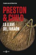 la llave del faraón (gideon crew 5) (ebook)-douglas preston-lincoln child-9788401021886