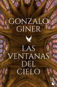 LAS VENTANAS DEL CIELO - 9788408186786 - GONZALO GINER