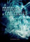 EL FANTASMA DE CANTERVILLE - 9788415711186 - OSCAR WILDE