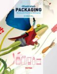 ILLUSTRATED PACKAGING - 9788416500086 - VV.AA.