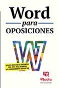 WORD PARA OPOSICIONES - 9788416506286 - VV.AA.