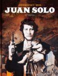JUAN SOLO (INTEGRAL) - 9788417125486 - ALEJANDRO JODOROWSKY