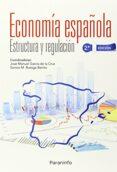 ECONOMIA ESPAÑOLA: ESTRUCTURA Y REGULACION - 9788428335386 - JOSE MANUEL GARCIA DE LA CRUZ