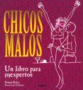 CHICOS MALOS: UN LIBRO PARA (S)EXPERTOS - 9788430578986 - SONAM KALRA
