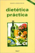 DIETETICA PRACTICA - 9788432131486 - RAMON GOMEZ RECIO