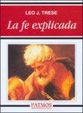 la fe explicada (ebook)-leo j. trese-9788432137686