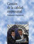GESTION DE LA CALIDAD EMPRESARIAL: FUNDAMENTOS E IMPLANTACION - 9788436819786 - FRANCISCO JAVIER LLORENS MONTES
