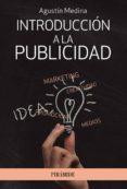 INTRODUCCION A LA PUBLICIDAD - 9788436833386 - AGUSTIN MEDINA