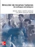 DIRECCION DE RECURSOS HUMANOS. UN ENFOQUE ESTRATEGICO - 9788448139186 - MIGUEL A. SASTRE