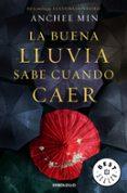 LA BUENA LLUVIA SABE CUÁNDO CAER - 9788466329286 - ANCHEE MIN