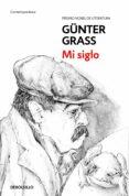 MI SIGLO - 9788466330886 - GUNTER GRASS