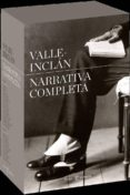 NARRATIVA COMPLETA (2 TOMOS) - 9788467035186 - RAMON MARIA DEL VALLE INCLAN