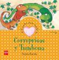 CORREPRISAS Y TUMBONA (CUENTOS PARA SENTIR EMOCIONES) ANSIEDAD - 9788467518986 - BEGOÑA IBARROLA