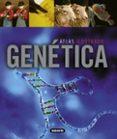 ATLAS ILUSTRADO DE GENETICA - 9788467716986 - ENZO GALLORI