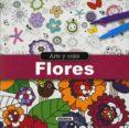 FLORES (ARTE Y COLOR) - 9788467747386 - VV.AA.