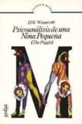 PSICOANALISIS DE UNA NIÑA PEQUEÑA: THE PIGGLE - 9788474320886 - DONALD WOODS WINNICOTT