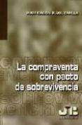 LA COMPRAVENTA CON PACTO DE SOBREVIVENCIA - 9788476987186 - PURIFICACION PUJOL CAPILLA
