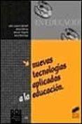 NUEVAS TECNOLOGIAS APLICADAS A LA EDUCACION - 9788477387886 - JESUS SALINAS
