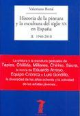 HISTORIA DE LA PINTURA Y LA ESCULTURA DEL SIGLO XX EN ESPAÑA - 9788477749486 - VALERIANO BOZAL